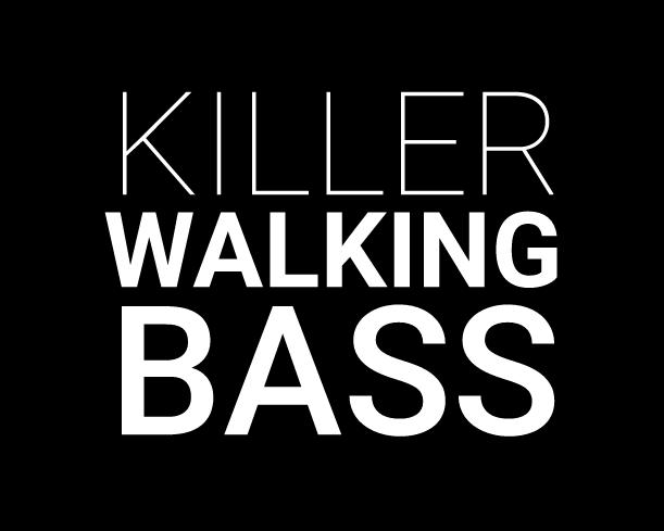 Killer Walking Bass //